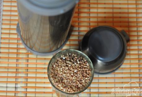 Рецепт гречки в термосе: продукты